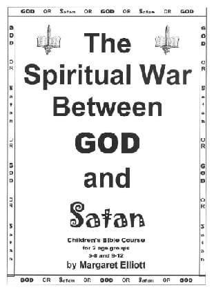 The Spiritual War Between God and Satan